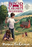 The Boxcar Children Beginning: The Aldens of Fair Meadow Farm