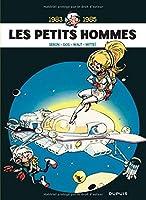 Les Petits Hommes - L'intégrale - tome 6 - Petits Hommes 6 (intégrale) 1983-1985