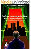 Before Average is Over: How to Avoid Stagnation in a World of Limited Resources (English Edition)