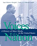 Voices of a Nation: A History of Mass Media in the United States (5th Edition)