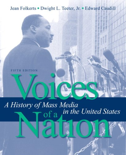 Voices of a Nation: A History of Mass Media in the United...