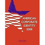 American Corporate Identityby David E Carter