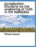 Açvaghosha's Discourse on the awakening of faith in the Mahâyâna (1140182331) by Suzuki, Teitaro