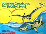Strange Creatures That Really Lived (0590404938) by Selsam, Millicent Ellis