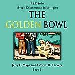 The Golden Bowl | Jerry C. Mayo,Ashwini R. Karkera