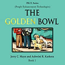 The Golden Bowl Audiobook by Jerry C. Mayo, Ashwini R. Karkera Narrated by Madeline Starr