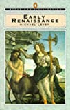 Early Renaissance (Style & Civilization) (0140137564) by Levey, Michael