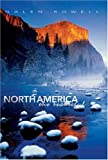 North America the Beautiful (Journeys Through The World) (8854401080) by Rowell, Galen