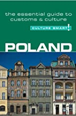Poland - Culture Smart!: a quick guide to customs and etiquette (Culture Smart!)