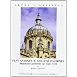 Fray Antonio de San José Pontones: Arquitecto jerónimo del siglo XVIII