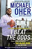 Cover of I Beat the Odds by Michael Oher 1592406386