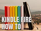 img - for Kindle Fire How-To Guide: Your Guide to Tips, Tricks, Free Books, and Startup book / textbook / text book