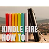 Kindle Fire How-To Guide: Your Guide to Tips, Tricks, Free Books, and Startup ~ Michael Gallagher