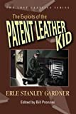 The Exploits of the Patent Leather Kid (Lost Classics)