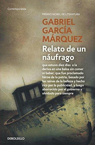 Relato De Un Naufrago (Spanish Edition)
