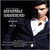 Reputable Surrender: Trust in Me, Book 5 | Riley Murphy