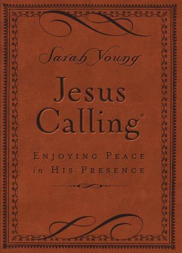 Jesus Calling - Deluxe Edition Brown Cover: Enjoying Peace in His Presence ISBN-13 9780718042820