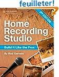 Home Recording Studio: Build It Like...