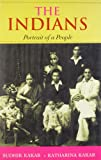 The Indians -: Portrait of a People (0670999237) by Sudhir Kakar