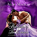 Highlander in Her Dreams (       UNABRIDGED) by Allie Mackay Narrated by Ewan MacRae