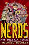 img - for The Villain Virus: 4 (NERDS) book / textbook / text book