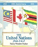 United Nations from A to Z (0396087388) by Parker, Nancy Winslow