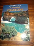 img - for Australia's Colourful Coastline book / textbook / text book