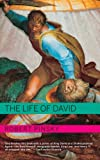 The Life of David (Jewish Encounters) (0805211535) by Pinsky, Robert
