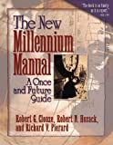 img - for The New Millennium Manual: A Once and Future Guide book / textbook / text book