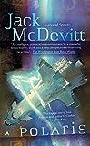 Polaris (An Alex Benedict Novel) (0441012531) by McDevitt, Jack