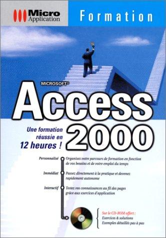 Microsoft Access 2000. Formation francais