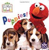 Puppies! (Sesame Street) (Sesame Street(R) Elmos World(TM))
