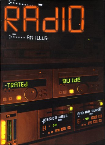 Radio: An Illustrated Guide