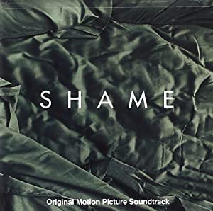 Shame: Original Motion Picture Soundtrack