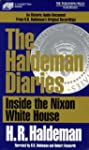 The Haldeman Diaries: Inside the Nixo...