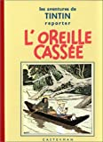 L'oreille Cassee (2203011068) by Herge