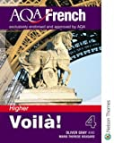 img - for Aqa French Voila! 4 Higher (French Edition) book / textbook / text book