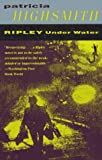 Ripley Under Water (Vintage Crime/Black Lizard)