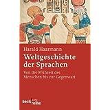"""Weltgeschichte der Sprachenvon """"Harald Haarmann"""""""