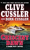 Clive Cussler Crescent Dawn (Wheeler Hardcover)