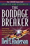 The Bondage Breaker® (0736902414) by Neil T. Anderson