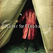 Water for Elephants | [Sara Gruen]