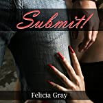 Submit: Five BDSM Erotica Stories | Felicia Gray