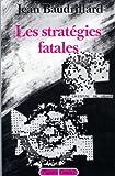 echange, troc Jean Baudrillard - Les Stratégies fatales