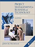 Project management for business and technology:principles and practice