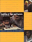 Looking at Type and Careers (0935652256) by Charles R Martin