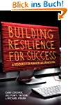 Building Resilience for Success: A Re...