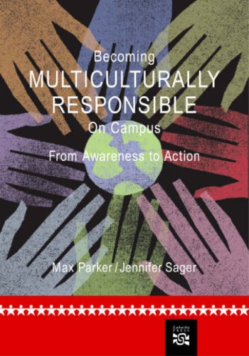 Becoming Multiculturally Responsible on Campus: From...