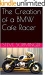 The Creation of a BMW Cafe Racer (Eng...