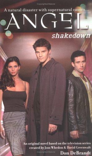 Shakedown (Angel), DON DEBRANDT